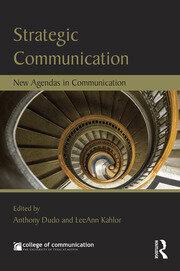 Strategic Communication: New Agendas in Communication