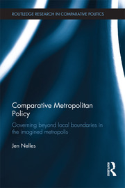 Comparative Metropolitan Policy: Governing Beyond Local Boundaries in the Imagined Metropolis