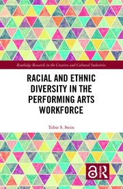 Racial and Ethnic Diversity in the Performing Arts Workforce