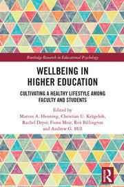 Wellbeing in Higher Education: Cultivating a Healthy Lifestyle Among Faculty and Students