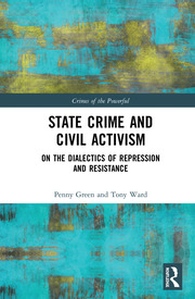 State Crime and Civil Activism: On the Dialectics of Repression and Resistance