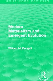 Modern Materialism and Emergent Evolution