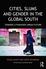 Analysing gender in cities of the South: introducing the 'gender–urban–slum interface'