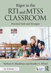 Rigor in the RTI and MTSS Classroom - 1st Edition book cover