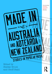 Made in Australia and Aotearoa/New Zealand: Studies in Popular Music