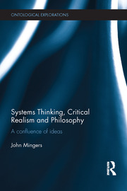 Systems Thinking, Critical Realism and Philosophy: A Confluence of Ideas