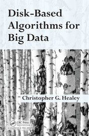 Featured Title - Disk-Based Algorithms for Big Data - 1st Edition book cover
