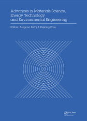Advances in Materials Sciences, Energy Technology and Environmental Engineering: Proceedings of the International Conference on Materials Science, Energy Technology and Environmental Engineering, MSETEE 2016, Zhuhai, China, May 28-29, 2016