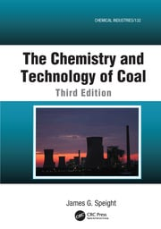 The Chemistry and Technology of Coal