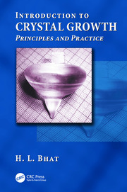 Introduction to Crystal Growth: Principles and Practice