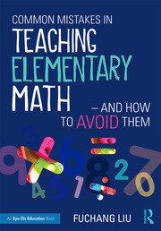 Common Mistakes in Teaching Elementary Mathematics (Liu)