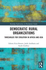 Democratic Rural Organizations: Thresholds for Evolution in Africa and Asia