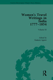 Women's Travel Writings in India 1777-1845: Volume III: Mrs A. Deane, A Tour through the Upper Provinces of Hindustan (1823); and Julia Charlotte Maitland, Letters from Madras During the Years 1836-39, by a Lady (1843)