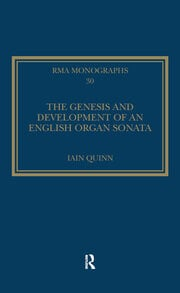 The Genesis and Development of an English Organ Sonata
