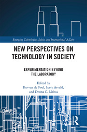 New Perspectives on Technology in Society: Experimentation Beyond the Laboratory