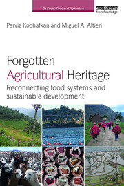 Forgotten Agricultural Heritage: Reconnecting food systems and sustainable development