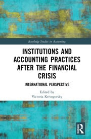 Institutions and Accounting Practices after the Financial Crisis: International Perspective
