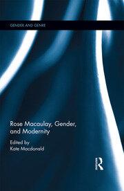 Rose Macaulay, Gender, and Modernity