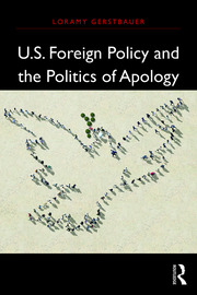 U.S. Foreign Policy and the Politics of Apology