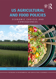 US Agricultural and Food Policies: Economic Choices and Consequences