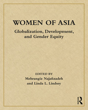 Women of Asia: Globalization, Development, and Gender Equity
