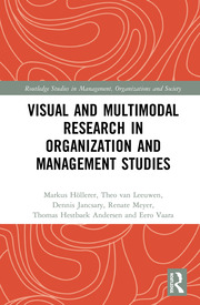 Visual and Multimodal Research in Organization and Management Studies
