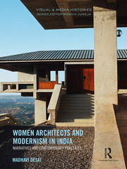 Women Architects and Modernism in India: Narratives and contemporary practices