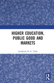 Higher Education, Public Good and Markets