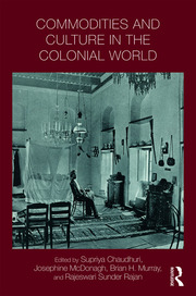 Commodities and Culture in the Colonial World