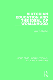 Victorian Education and the Ideal of Womanhood