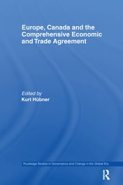 Europe, Canada and the Comprehensive Economic and Trade Agreement