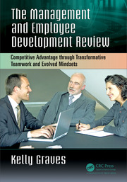 The Management and Employee Development Review: Competitive Advantage through Transformative Teamwork and Evolved Mindsets