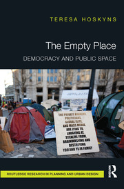 The Empty Place: Democracy and Public Space