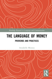 The Language of Money: Proverbs and Practices