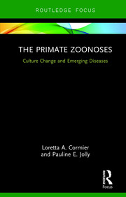 The Primate Zoonoses: Culture Change and Emerging Diseases