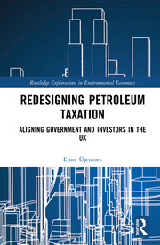 Redesigning Petroleum Taxation: Aligning Government and Investors in the UK