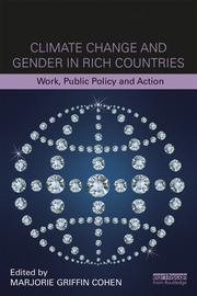 Climate Change and Gender in Rich Countries- Griffin Cohen - 1st Edition book cover