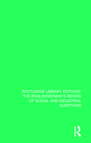 The Englishwoman's Review of Social and Industrial Questions: 1877