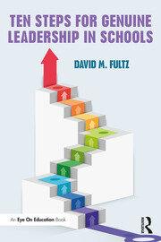Ten Steps For Genuine Leadership in Schools Fultz