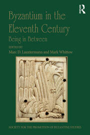 Byzantium in the Eleventh Century: Being in Between
