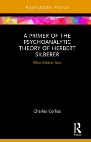 Featured Title - A Primer of the Psychoanalytic Theory of Herbert Silberer - 1st Edition book cover