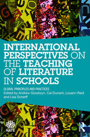 International Perspectives on the Teaching of Literature in Schools: Global Principles and Practices
