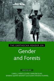 The Earthscan Reader on Gender and Forests