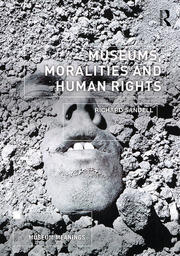 Museums, Moralities and Human Rights (Paperback) book cover