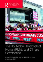 Routledge Handbook of Human Rights and Climate Governance