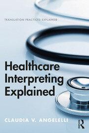 Healthcare Interpreting Explained