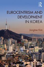 Eurocentrism and Development in Korea