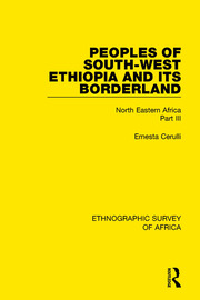 Peoples of South-West Ethiopia and Its Borderland
