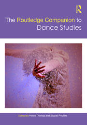 The Routledge Companion to Dance Studies