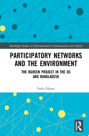 Participatory Networks and the Environment: The BGreen Project in the US and Bangladesh
